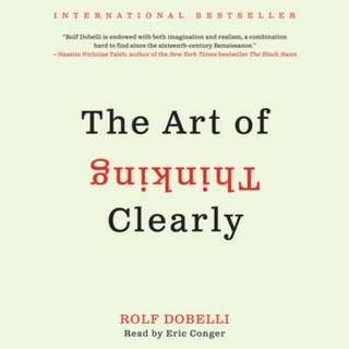 eBook - The Art Of Thinking Clearly by Rolf Dobeli