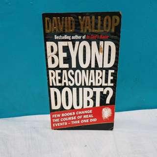 BEYOND REASONABLE DOUBT? by David Yallop