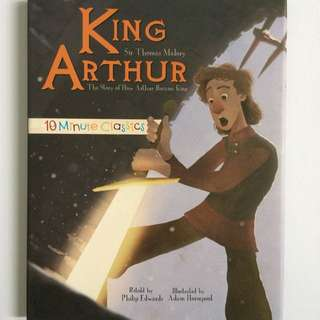 King Arthur (The Story of How Arthur Became King) Buku Cerita Anak Impor Klasik