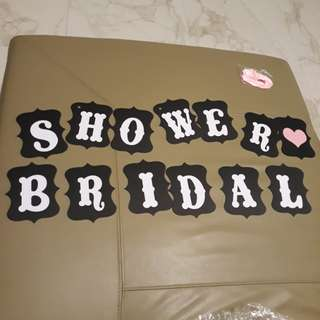 [Clearance! Must Go] Bridal Shower Sign