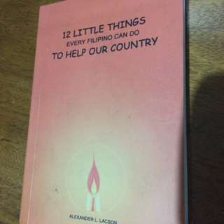 12 Little Things Every Filipino Can Do to Help Our Country