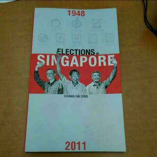 Elections In Singapore By Chiang Hai Ding (New)