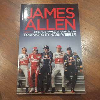 Autographed Edition - James Allen On F1 - 2010
