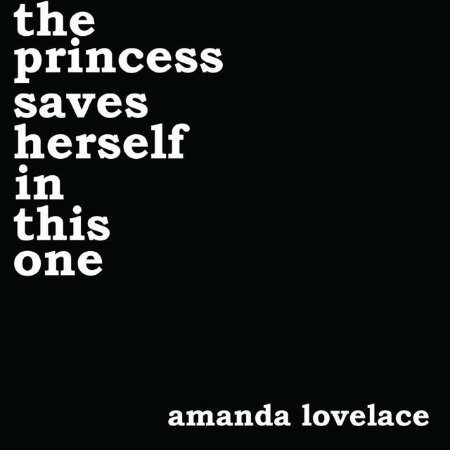 the princess saves herself in this one by Amanda Lovelace