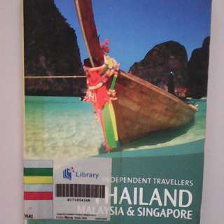 Independent Travellers Thailand, Malaysia, Singapore Travel Guide