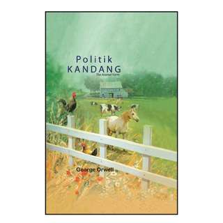 POLITIK KANDANG (ANIMAL FARM) GEORGE ORWELL ITBM NOVEL/BOOK