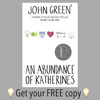 #FREE Ebook An Abundance Of Katherines John Green