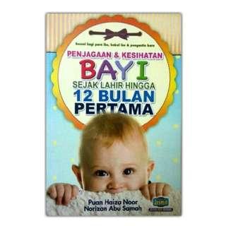 Penjagaan & Kesihatan Bayi sejak lahir hingga 12 bulan pertama, PARENTING