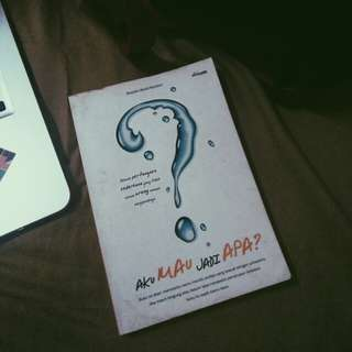 AKU MAU JADI APA? by Rusydan Ubaidi Hamdani