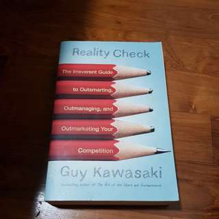 Reality check / guy kawasaki