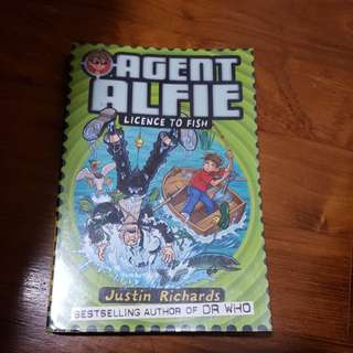 Agent alfie licence to fish / justin richards