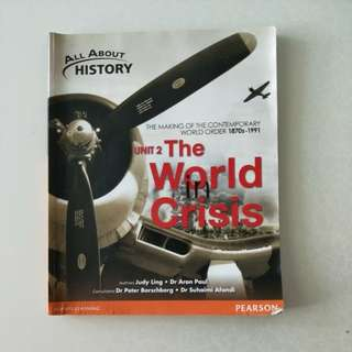 All About History Unit 2, The World Crisis