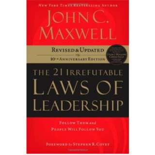 John C. Maxwell 21 Irrefutable Laws of Leadership: Follow Them and People Will Follow You *Ebook*