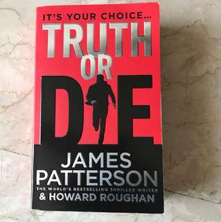 James Patterson - Truth or Die