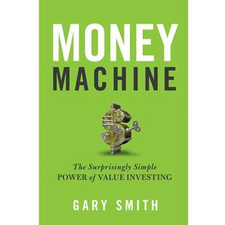 Money Machine The Surprisingly Simple Power of Value Investing