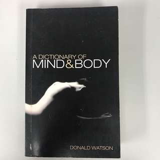 A dictionary of mind and body by Donald Watson