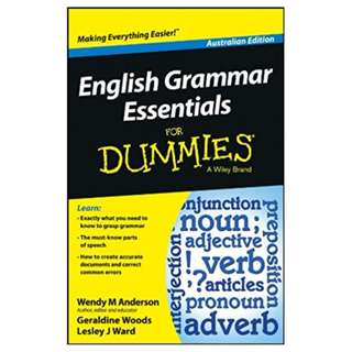 English Grammar Essentials For Dummies - Australia (For Dummies Series) BY Wendy M. Anderson (Author),‎ Geraldine Woods  (Author),‎ Lesley J. Ward (Author)