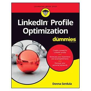 LinkedIn Profile Optimization For Dummies (For Dummies (Career/Education))  BY Donna Serdula