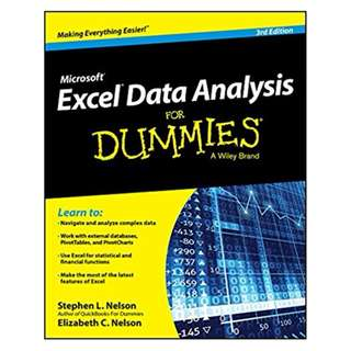 Excel Data Analysis For Dummies 3rd Edition BY Stephen L. Nelson (Author),‎ E. C. Nelson (Author)