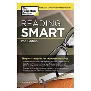 Reading Smart, 2nd Edition: Simple Strategies for Improved Reading (Smart Guides) BY Princeton Review  (Author)