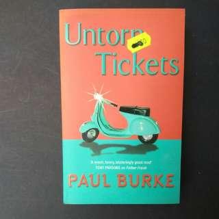 Untorn Tickets by Paul Burke
