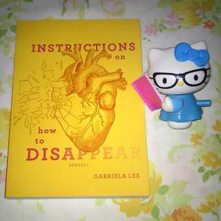 Instructions on How to Disappear by Gabriela Lee
