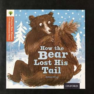 💥NEW- Oxford Practice Your Phonics with Traditional Tales - How the Bear lost his Tail (Level 6) - Children Storybooks