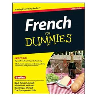 French For Dummies 2nd Edition BY Dodi-Katrin Schmidt (Author),‎ Michelle M. Williams (Author),‎ Dominique Wenzel (Author)