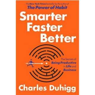 Charles Duhigg Smarter Faster Better *Ebook*
