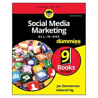 Social Media Marketing All-in-One For Dummies (For Dummies (Business & Personal Finance)) 4th Edition BY Jan Zimmerman  (Author), Deborah Ng  (Author)