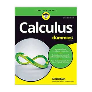Calculus For Dummies (For Dummies (Math & Science)) 2nd Edition BY Mark Ryan