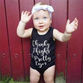 ✔️STOCK - CHUNKY THIGHS & PRETTY EYES BLACK UNISEX NEWBORN BABY TODDLER BOY/GIRL CASUAL SLEEVELESS ROMPER KIDS CHILDREN CLOTHING