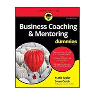 Business Coaching and Mentoring For Dummies BY Marie Taylor  (Author), Steve Crabb  (Author)
