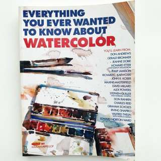 Book: Everything You Ever Wanted to Know About Watercolor
