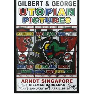 Gilbert and George - Geordies Are Black and White Signed Exhibition Poster - Singapore