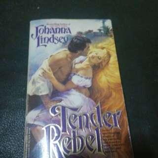 Tender Rebel (Malory Novel)