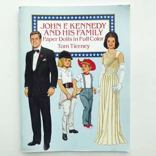 Book: John F. Kennedy and His Family Paper Dolls in Full Color (Dover President Paper Dolls)