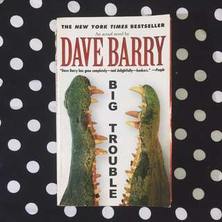 PAPERBACK: Big Trouble by Dave Barry