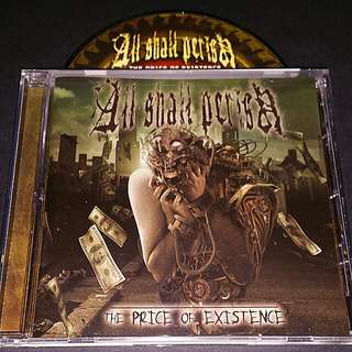 All shall perish  (the price of existence) cd metal