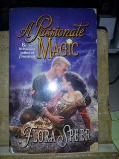 A PASSIONATE MAGIC by Flora Speer