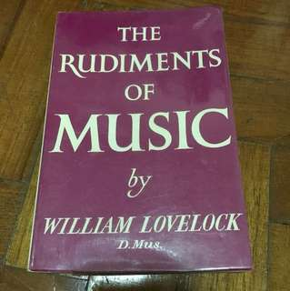 The Rudiments Of Music by William Lovelock