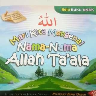 Mari Kita Mengenal Nama Nama ALLAH TA' ALA