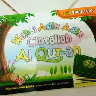 Wahai Adik Adik Cintailah Al Quran
