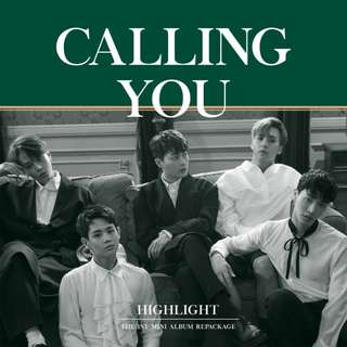 Calling You - 1st Repackage Mini Album By HIGHLIGHT