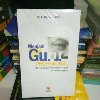 Buku Menjadi Guru Profesional