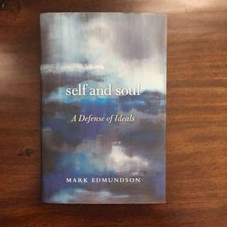 Self and Soul - Mark Edmundson