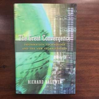 The Great Convergence- Richard Baldwin