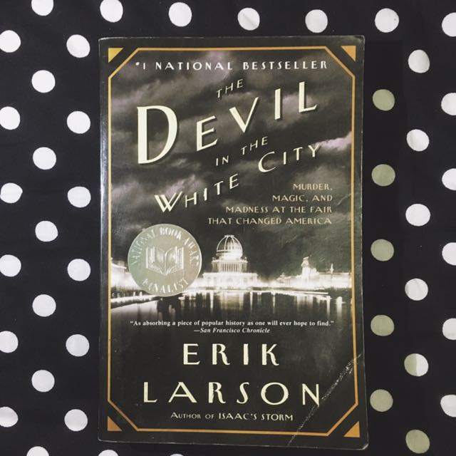 PAPERBACK: The Devil In The White City by Erik Larson