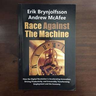 Race Against The Machine - Erik Brynjolfsson / Andrew McAfee