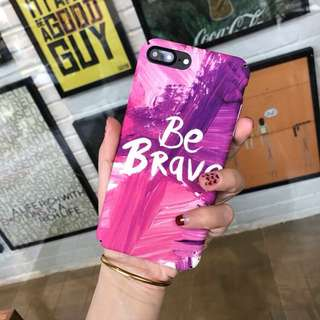 Be brave hard case for  Iphone 5, 5s, Se, 6, 6plus, 6s, 6splus, 7, 7plus, 8, 8plus, X
